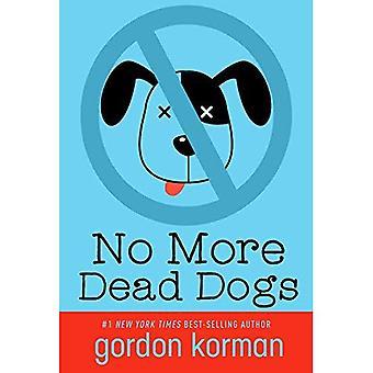 No More Dead Dogs (Repackage)