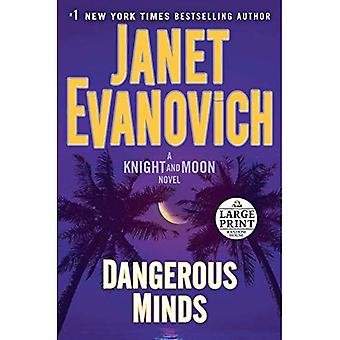 Dangerous Minds - Large Print: A Knight and Moon Novel (Knight and Moon)