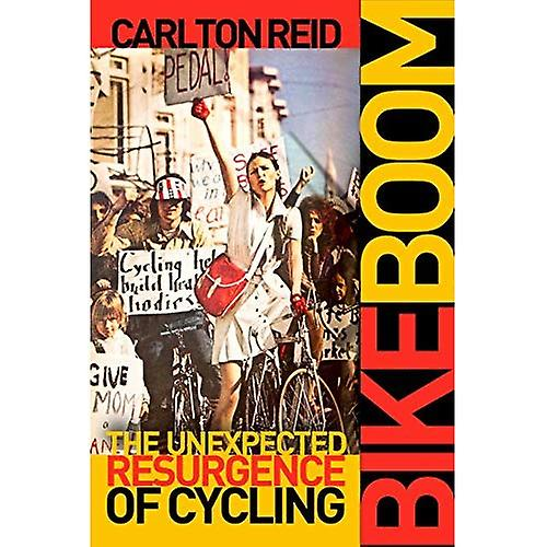 Bike Boom  The Unexpected Resurgence of Cycling