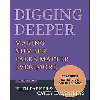 Digging Deeper: Making Number Talks Matter Even More