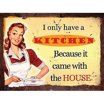 Vintage Metall Wall Sign - Küche kam mit dem Haus