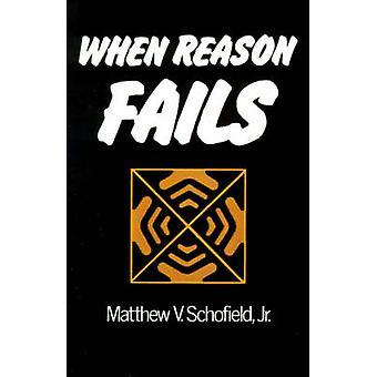 Quando a razão falha por Schofield & Matthew V.