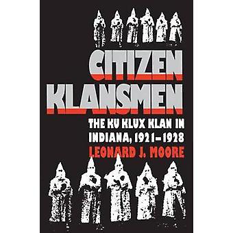 市民クランズマン インディアナ 19211928 ・ ムーア ・ j. レナードのクークラックスクラン