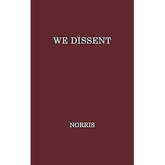 We Dissent by Unknown