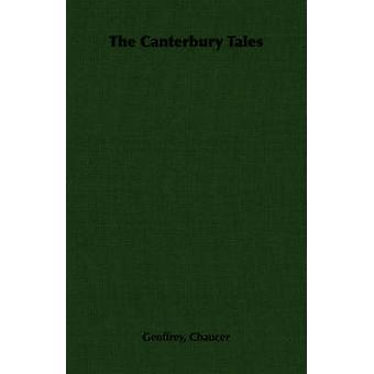 The Canterbury Tales by Chaucer & Geoffrey