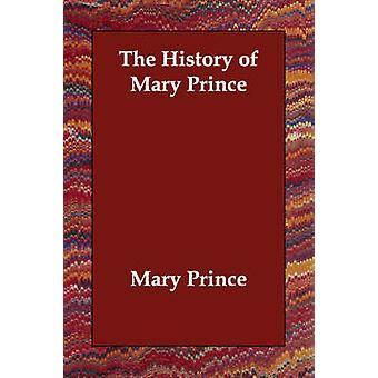 Mary prinssi jäseneltä & Mary historia