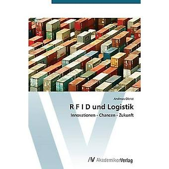 R F I D und Logistik by Obrist Andreas