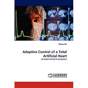 Adaptive Control of a Total Artificial Heart by Shi & Wenyu