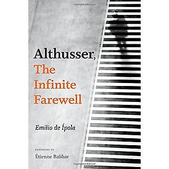 Althusser-エミリオ・デ・ Ipola による無限の別れ-9780822370246