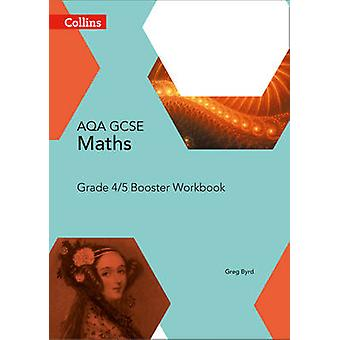 GCSE Maths AQA Grade 4/5 Booster Workbook - 9780008114190 Book