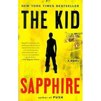 The Kid by Sapphire - 9780143121206 Book