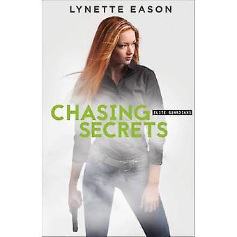 Chasing Secrets by Lynette Eason - 9780800723910 Book