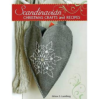 Scandinavian Christmas Crafts and Recipes by Helene Lundberg - 978081