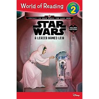 World of Reading Journey to Star Wars - The Last Jedi - A Leader Named