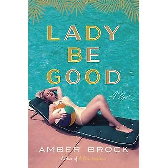 Lady Be Good by Lady Be Good - 9781524760403 Book