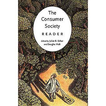 The Consumer Society Reader by Juliet B. Schor - Douglas B. Holt - 97