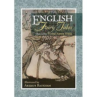 English Fairy Tales by Flora Annie Steel - Arthur Rackham - 978160660