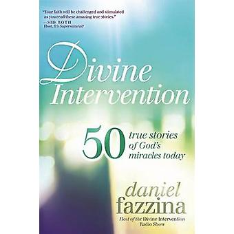 50 True Stories of God's Miracles Today by Daniel Fazzina - 978162136