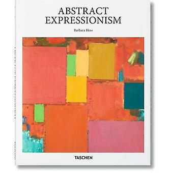 Abstract Expressionism (Hardcover) by Hess Barbara