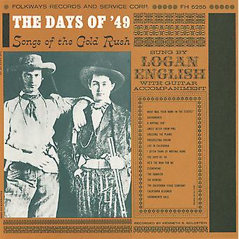Logan anglais - jours de 49: importation des USA de chansons de la ruée vers l'or [CD]