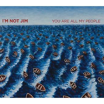 I'm Not Jim - You Are All My People [CD] USA import