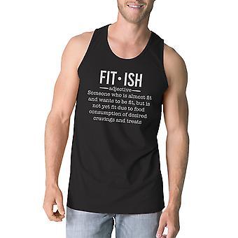 Fit-ish Mens Black grappige uitwerkt Tank Top Fitness Gift voor hem