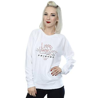 Venner kvinders kærlighed latter Sweatshirt