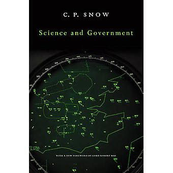 Science and Government by C. P. Snow - Lord Robert May of Oxford - 97