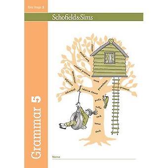 Grammar 5 by Carol Matchett - Oxford Designers and Illustrators - 978