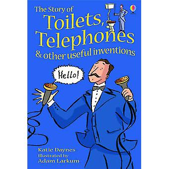 The Story of Toilets - Telephones and Other Useful Inventions - Gift E
