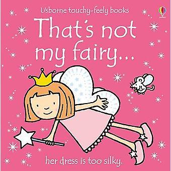 To nie moje bajki przez Fiona Watt - Rachel Wells - 9780746062609 książki