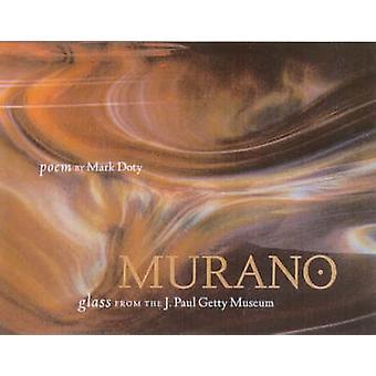 Murano par Mark Doty - livre 9780892365982