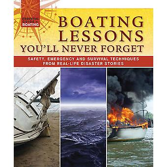 Boating Lessons You'll Never Forget - Safety - Emergency and Survival