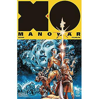 X-O Manowar (2017) Volume 1 - Soldier - 9781682152058 Book