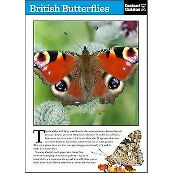 British Butterflies - The Instant Guide by Instant Guides - 9781780500