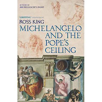 ミケランジェロとロス王 - 9781844139323 本によって教皇の天井