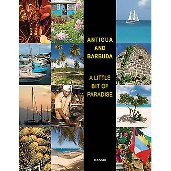 Antigua and Barbuda - A Little Bit of Paradise (6th Revised edition) b