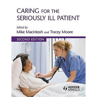 Omsorg for alvorligt syge Patient (2. reviderede udgave) af Michael