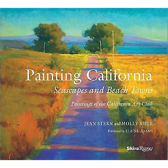 Painting California - Seascapes and Beach Towns by Molly Siple - 97808