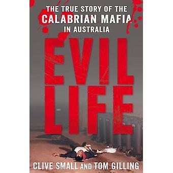 Mal vie - la véritable histoire de la Mafia calabraise en Australie par Cliv