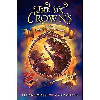 Les Six couronnes: Feu sur Swallowhaven