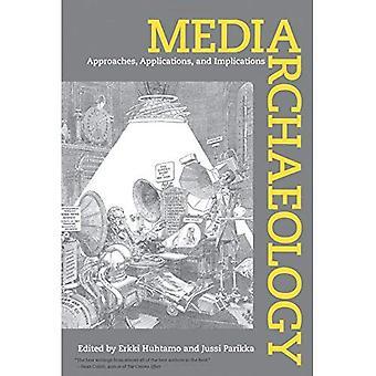 Arqueologia da mídia: Abordagens, aplicações e implicações