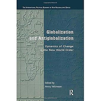 Globalização e antiglobalização: dinâmica da mudança na nova ordem mundial (a economia política internacional de novos regionalismos)