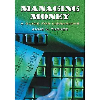 Managing geld: Een gids voor bibliothecarissen