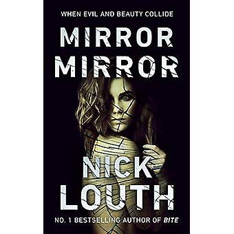 Mirror, Mirror: Wanneer kwaad en schoonheid collide