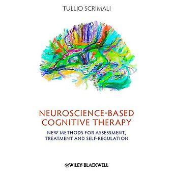 Nevrovitenskap-baserte kognitiv terapi