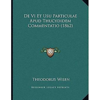 de VI Et Usu Particulae Apud Thucydidem Commentatio (1862)