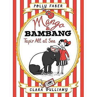 Mangue & Bambang: Tapir tous à la mer (Book Two) (mangue et Bambang)