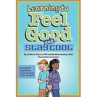Lära sig Feel Good och sval: känslomässiga förordning verktyg för barn med AD/HD