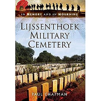 Lijssenthoek Military Cemetery: In Memory and in Mourning